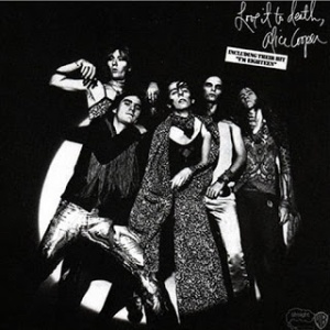 Love It to Death -- Alice Cooper (1971) (source)