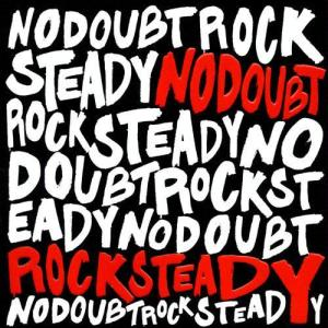 No Doubt - Rocksteady (2003)