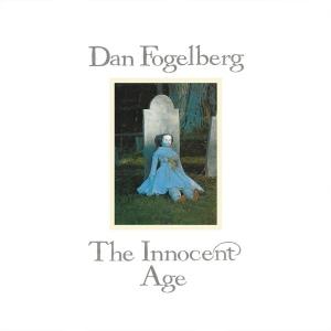 Dan Fogelberg -- The Innocent Age (1981)