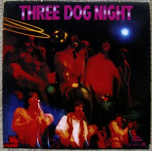 Three Dog Night -- self-titled (a.k.a. One) (1968)
