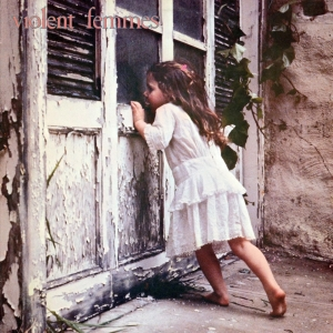 The Violent Femmes -- Violent Femmes (
