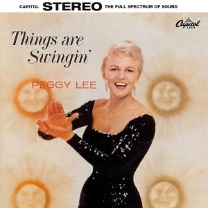 Peggy Lee -- Things are Swingin' (1959)
